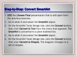 step by step convert smartart