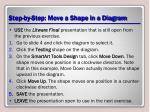 step by step move a shape in a diagram
