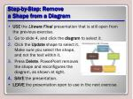step by step remove a shape from a diagram