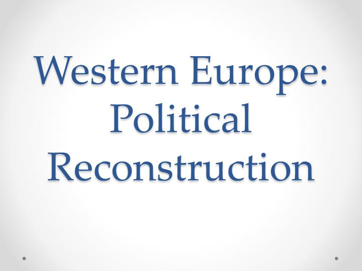 western europe political reconstruction n.