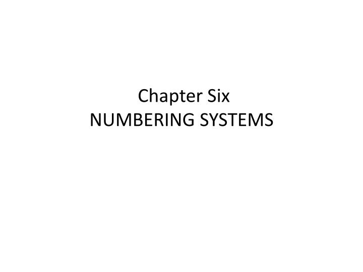 chapter six numbering systems n.
