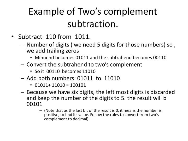 Example of Two's complement subtraction.