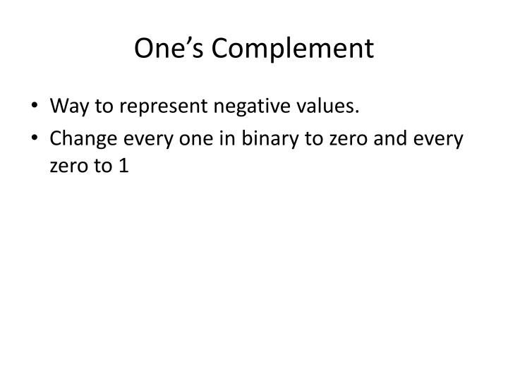 One's Complement