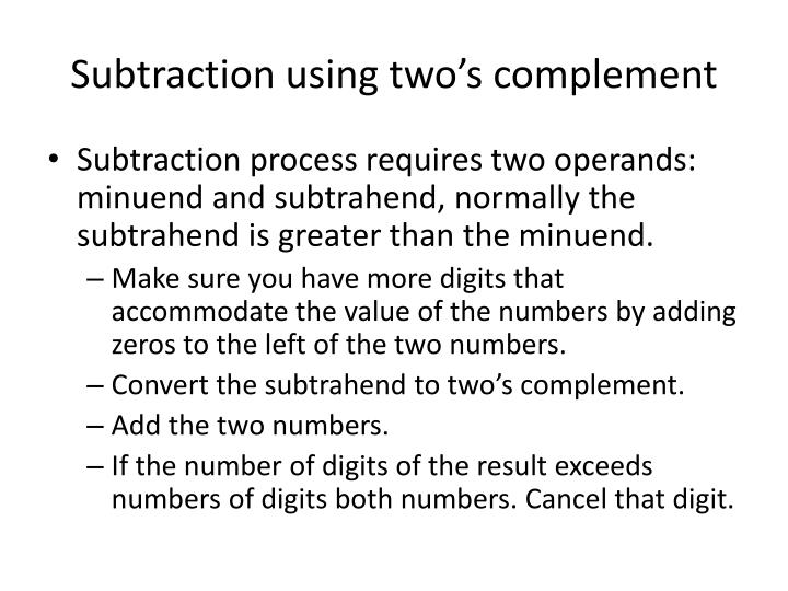 Subtraction using two's complement