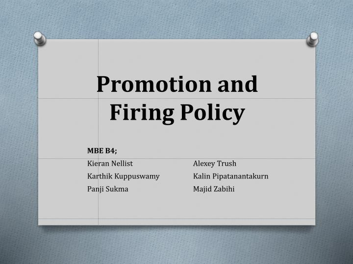 promotion and firing policy n.