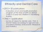 ethnicity and dental care