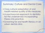 summary culture and dental care2