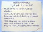 topic summary going to the dentist