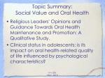 topic summary social value and oral health