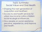 topic summary social value and oral health1