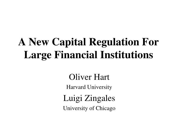 a new capital regulation for large financial institutions n.