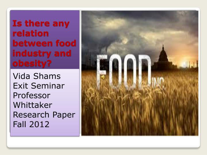 is there any relation between food industry and obesity n.
