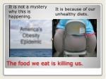 the food we eat is killing us