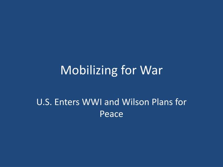 mobilizing for war n.