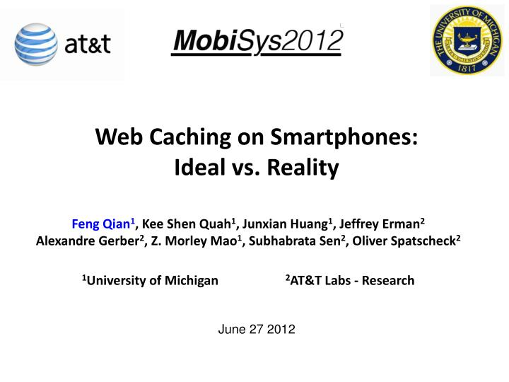web caching on smartphones ideal vs reality n.