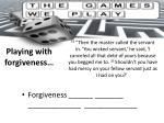 playing with forgiveness4