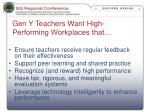 gen y teachers want high performing workplaces that