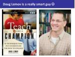 doug lemov is a really smart guy