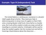 example type iii independent task