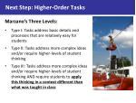 next step higher order tasks