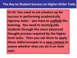 the key to student success on higher order tasks1