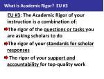 what is academic rigor eu 3