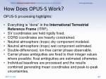 how does opus s work3
