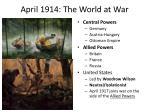 april 1914 the world at war