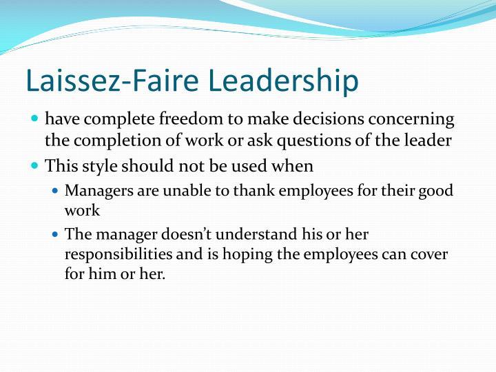 Laissez faire leadership example