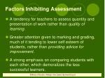 factors inhibiting assessment