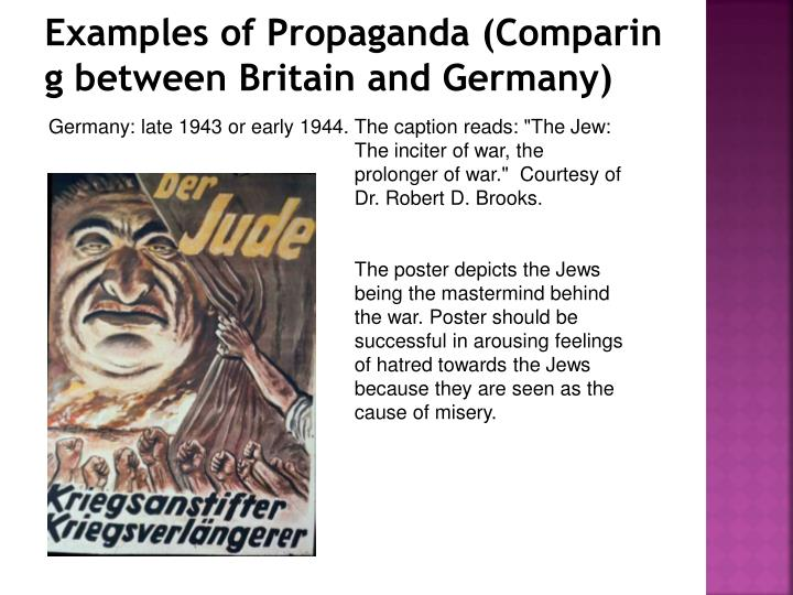 Examples of Propaganda (Comparing between Britain and Germany)