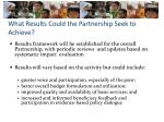 what results could the partnership seek to achieve