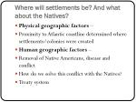 where will settlements be and what about the natives