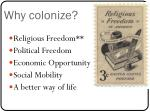 why colonize
