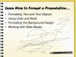 learn how to format a presentation