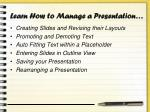 learn how to manage a presentation
