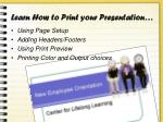 learn how to print your presentation