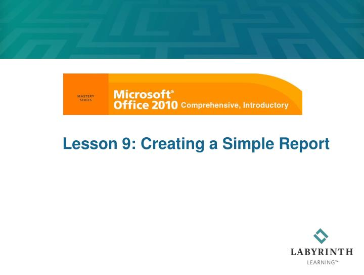 lesson 9 creating a simple report n.