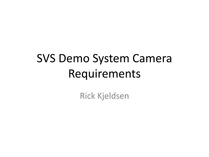 svs demo system camera requirements n.