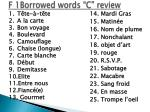 f 1borrowed words c review