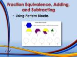 fraction equivalence adding and subtracting