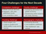 four challenges for the next decade