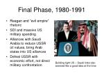 final phase 1980 1991