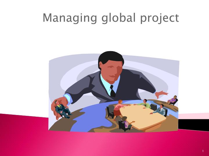 managing global project n.