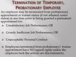 termination of temporary probationary employee