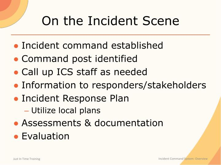 On the Incident Scene
