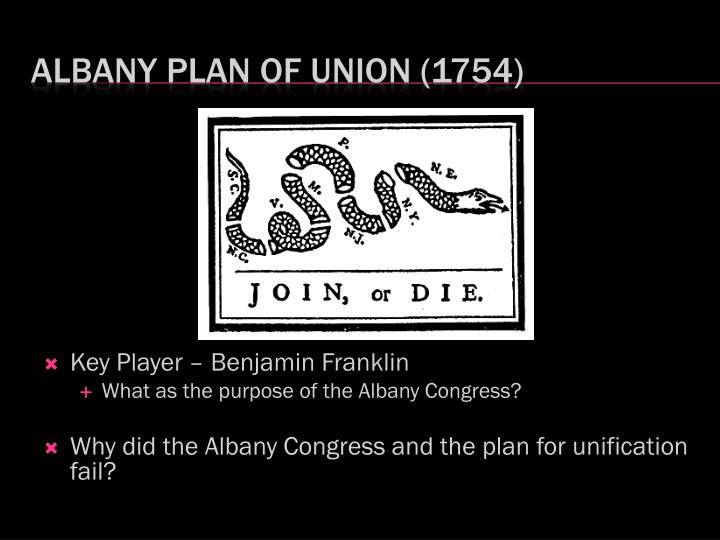 the albany congress The long-term goal of the albany congress of 1754 was to build a strong resistance against the french in north america by unifying the colonies and gaining support from one of.