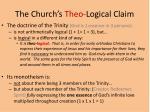 the church s theo logical claim