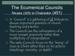 the ecumenical councils nicaea 325 to chalcedon 451