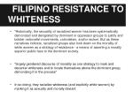 filipino resistance to whiteness